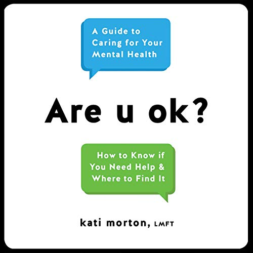 Pdf Self-Help Are u ok?: A Guide to Caring for Your Mental Health