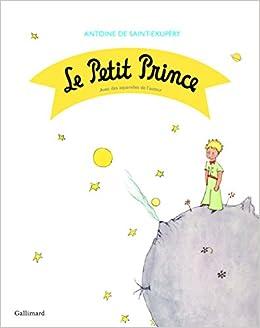 f89bde4d96 Le Petit Prince (French Edition): Antoine de St. Exupery: 9782070652860:  Amazon.com: Books
