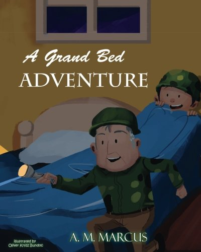 A Grand Bed Adventure: Developing Habits of Self Discipline for Children