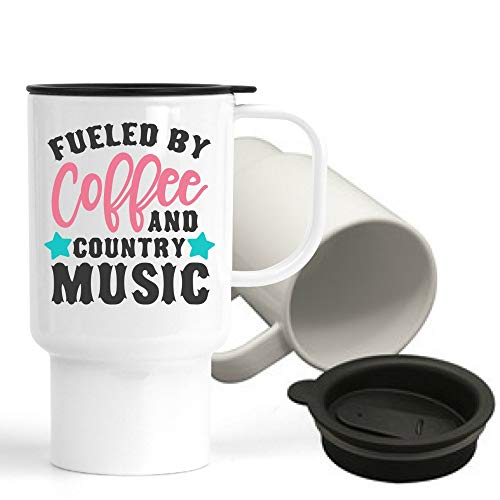 Fueled by Coffee and Country Music, Funny Travel Mug with lid, Funny quote, gift idea, Coffee lover, to go cup, mugs with sayings, unisex,