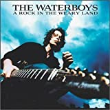 Rock in a Weary Land by Waterboys (2001-08-21)