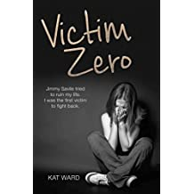 Victim Zero: Jimmy Savile Tried to Ruin My Life. I Was the First Victim to Fight Back.