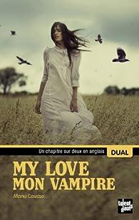 My love : Mon vampire par Causse