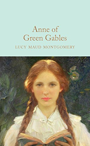 Lo Green (Anne of Green Gables (Macmillan Collector's Library) )