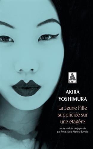(La Jeune Fille Suppliciee Sur Une Etagere (French Edition) )