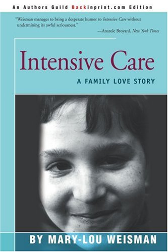 Intensive Care: A Family Love Story