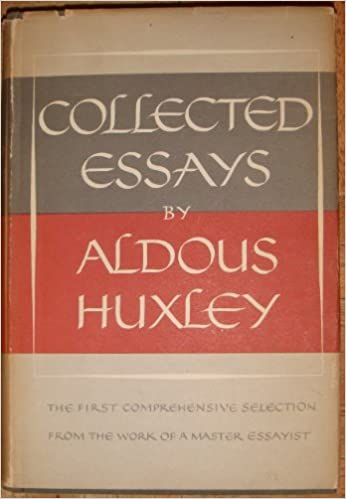 collected essays of aldous huxley aldous huxley com books