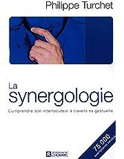 La synergologie: Comprendre son interlocuteur à travers sa gestuelle