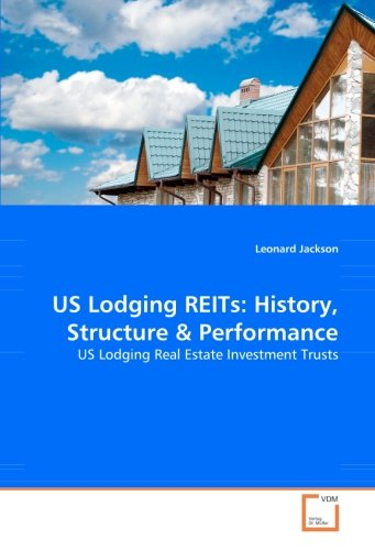 Us Lodging Reits  History  Structure   Performance  Us Lodging Real Estate Investment Trusts