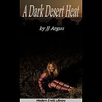 A Dark Desert Heat (Modern Erotic Library) (English Edition)