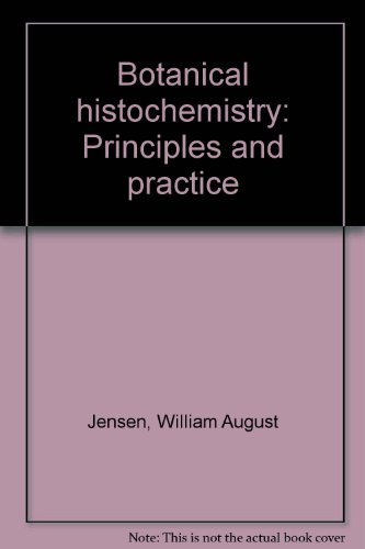 Botanical Histochemistry : Principles and - Towne East