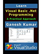Learn Visual Basic .Net Programming: A Practical Approach