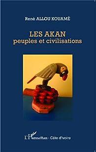 Book's Cover ofLes Akan peuples et civilisations
