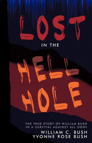Books : Lost in the Hell Hole