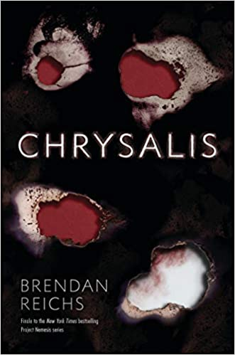 Image result for chrysalis book brendan reichs