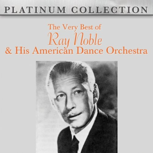 Ray Noble And His Orchestra - That's For Me - Rhythm On The River
