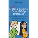 A Smart Girl's Guide To Friendship Trouble