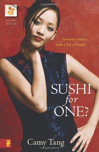 Sushi for One? (The Sushi Series, Book 1) by Zondervan