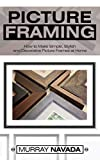 how to make picture frames Picture Framing: How to Make Simple, Stylish, and Decorative Picture Frames at Home