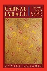 Carnal Isræl: Reading Sex in Talmudic Culture