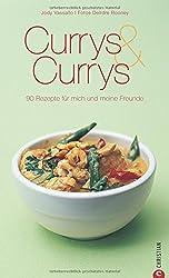 Currys & Currys: 90 Rezepte für mich und meine Freunde
