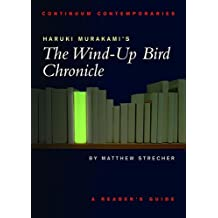 Haruki Murakami's The Wind-up Bird Chronicle: A Reader's Guide