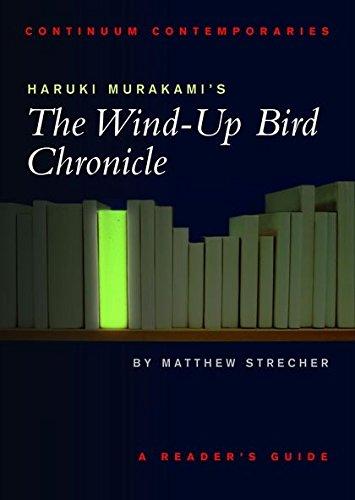 Haruki Murakami's The Wind-up Bird Chronicle: A Reader's Guide (Continuum Contemporaries) pdf epub