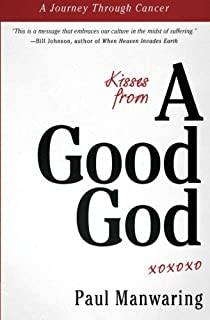 Kingdom now but not yet thomas f reid 9780917595189 amazon kisses from a good god a journey through cancer fandeluxe Choice Image