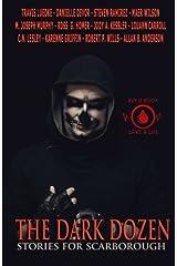 The Dark Dozen: Stories for Scarborough Paperback
