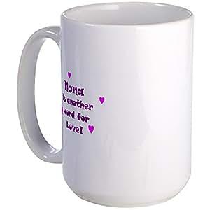 CafePress - Nona Is The Name ... Large Mug - Coffee Mug, Large 15 oz. White Coffee Cup
