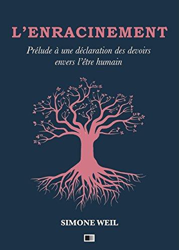 L ENRACINEMENT SIMONE WEIL PDF