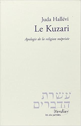 En ligne Le Kuzari. Apologie de la religion méprisée pdf ebook