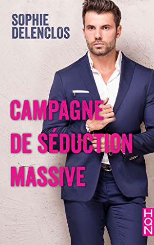 campagne de seduction massive hqn