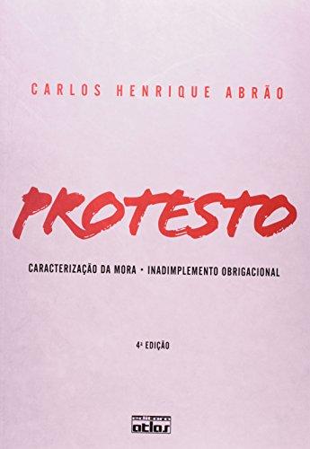 Protesto. Caracterização da Mora, Inadimplemento Obrigacional