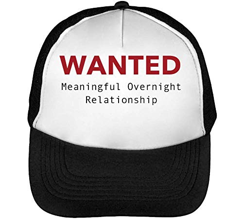 Snapback Wanted Meaningful Funny Blanco Slogan Relationship Overnight Beisbol Hombre Negro Gorras xHqPUOxg