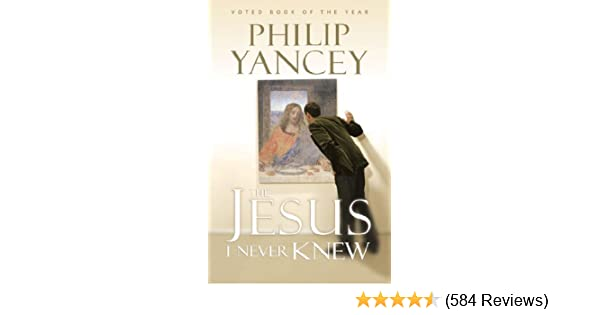 The jesus i never knew kindle edition by philip yancey religion the jesus i never knew kindle edition by philip yancey religion spirituality kindle ebooks amazon fandeluxe Images