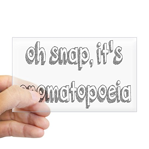 CafePress - Oh Snap, It's Onomatopoeia - Rectangle Bumper Sticker Car Decal