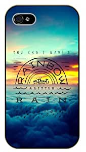 iPhone 5 / 5s You can't have a rainbow without a little rain, clouds and sky, black plastic case / Inspirational and motivational life quotes / SURELOCK AUTHENTIC