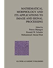 Mathematical Morphology and Its Applications to Image and Signal Processing (Volume 5)