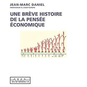 Une brève histoire de la pensée économique Speech