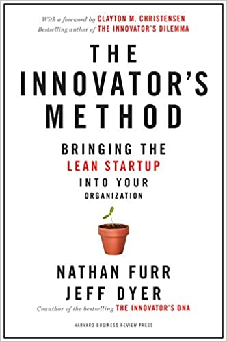 image for The Innovator's Method: Bringing the Lean Start-up into Your Organization