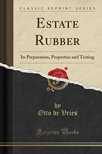 Estate Rubber: Its Preparation, Properties and Testing (Classic Reprint) - Estate Round Bowls