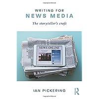 Writing for News Media: The Storyteller's Craft