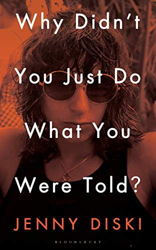 Book Cover: Why Didn't You Just Do What You Were Told?: Essays