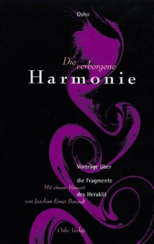 Die verborgene Harmonie: Vorträge über die Fragmente des Heraklit