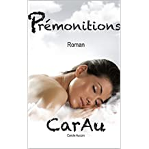 Prémonitions (French Edition)