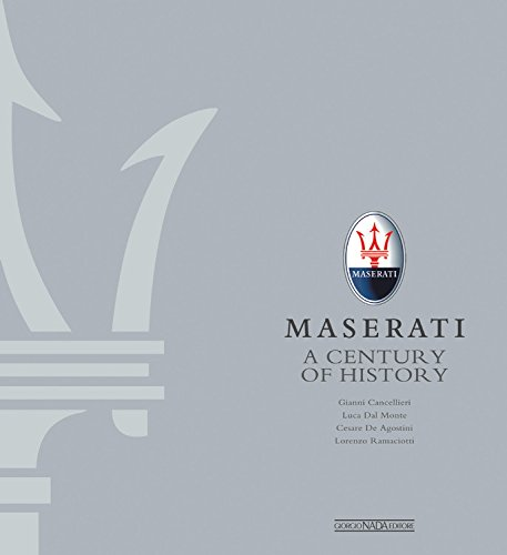 Maserati  A Century Of History The Official Book