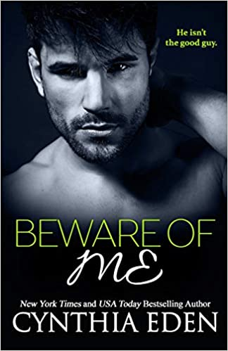 Beware Of Me (Dark Obsession) (Volume 4): Cynthia Eden