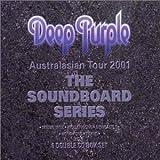 Soundboard Series - Australian Tour 2001 [Box Set] [Imp] by Deep Purple (2004-01-01)