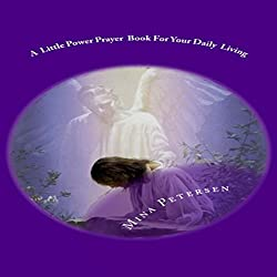 A Little Power Prayer Book for Your Daily Living